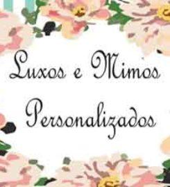 Luxos e Mimos Lembranças Personalizadas